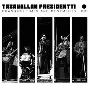 Tasavallan Presidentti: Changing Times And Movements - Live in Finland And Sweden 1970-1971 2-LP UUSI / NEW,  ltd. GOLD