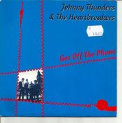 Johnny Thunders: Get Off The Phone / All By Myself 7""