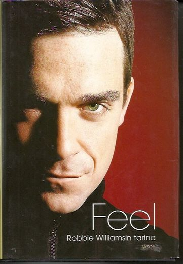 Chris Heath: Feel; Robbie Williamson tarina, KIRJA